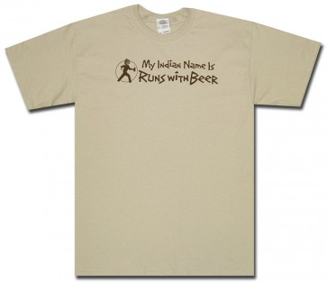 Beer Shirt : Indian Name Runs With Beer T-Shirt