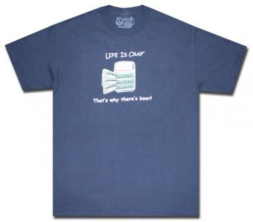 Life Is Crap T-Shirt : Beer Fridge Shirt