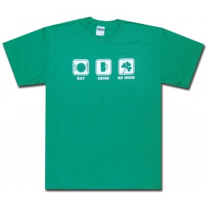 Irish T-Shirt - Eat Drink Be Irish T-Shirt